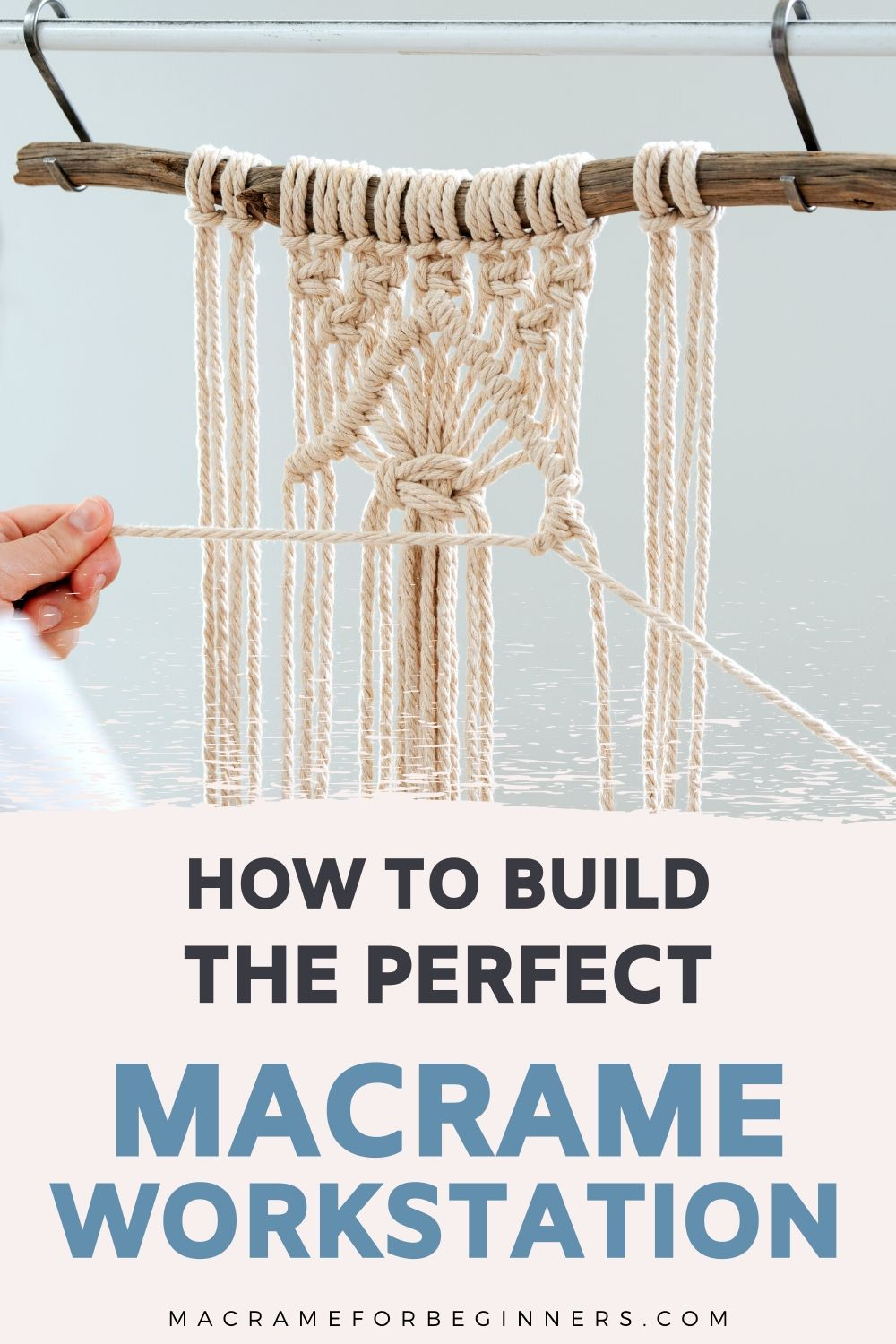 How To Build The Perfect Macrame Workstation – 10 Essential Macrame Tools