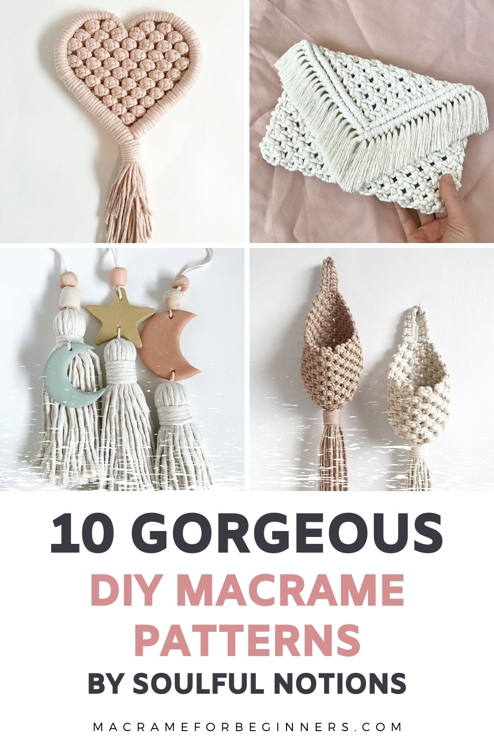 Top 10 Most Gorgeous DIY Macrame Tutorials by Soulful Notions