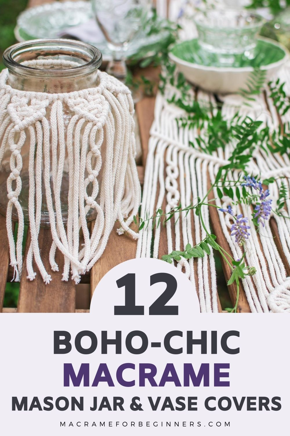 12 Boho-chic Macrame Vase & Mason Jar Cover Patterns Macrame for Beginners Pin 1