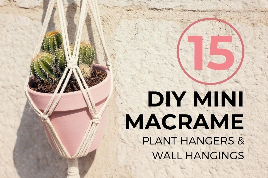 15 Easy DIY Mini Macrame Plant Hangers & Wall Hangings