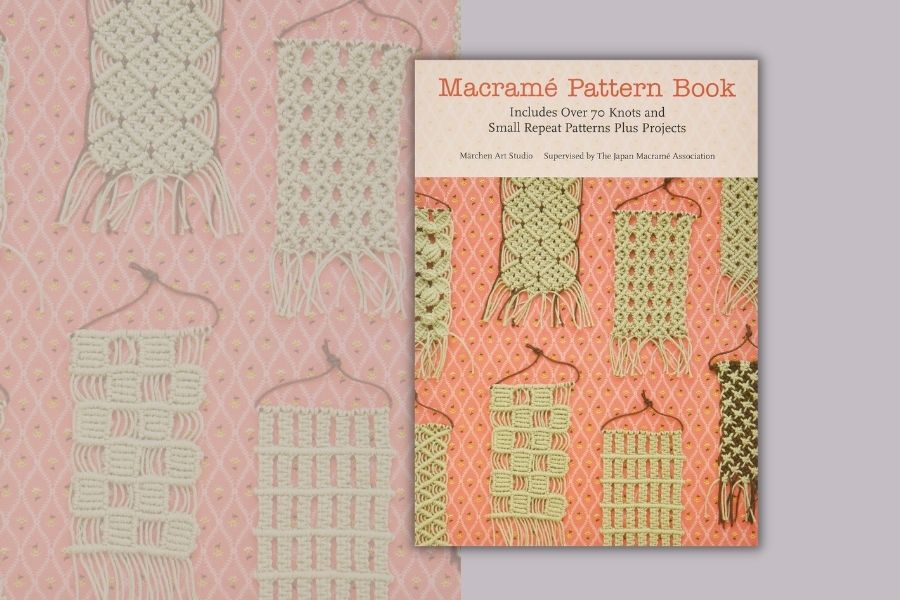 Best Books for Beginners and Beyond - Macrame Pattern Book - St Martin's Griffin Book