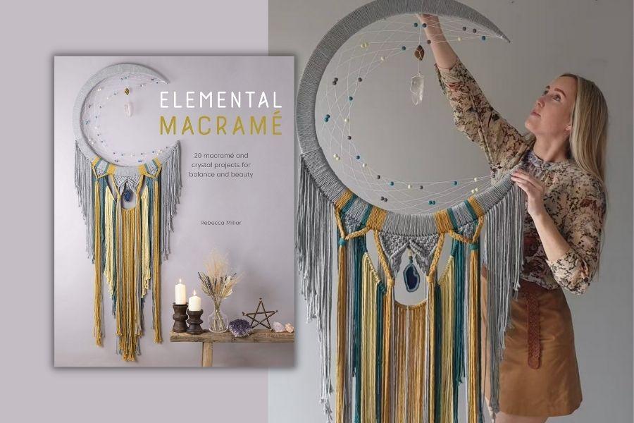 Best Macrame Books for Beginners & Beyond - Elemental Macrame Rebecca Millar Vanir Creations