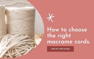 How to Choose the Right Macrame Cords for Your Project