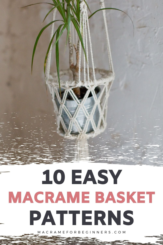 10 Gorgeous DIY Macrame Basket Patterns