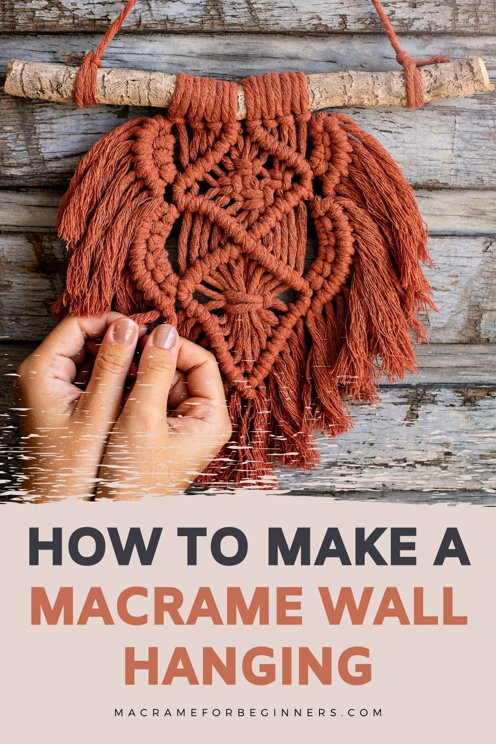 How to Make a Macrame Wall Hanging – Best Tips for Beginners