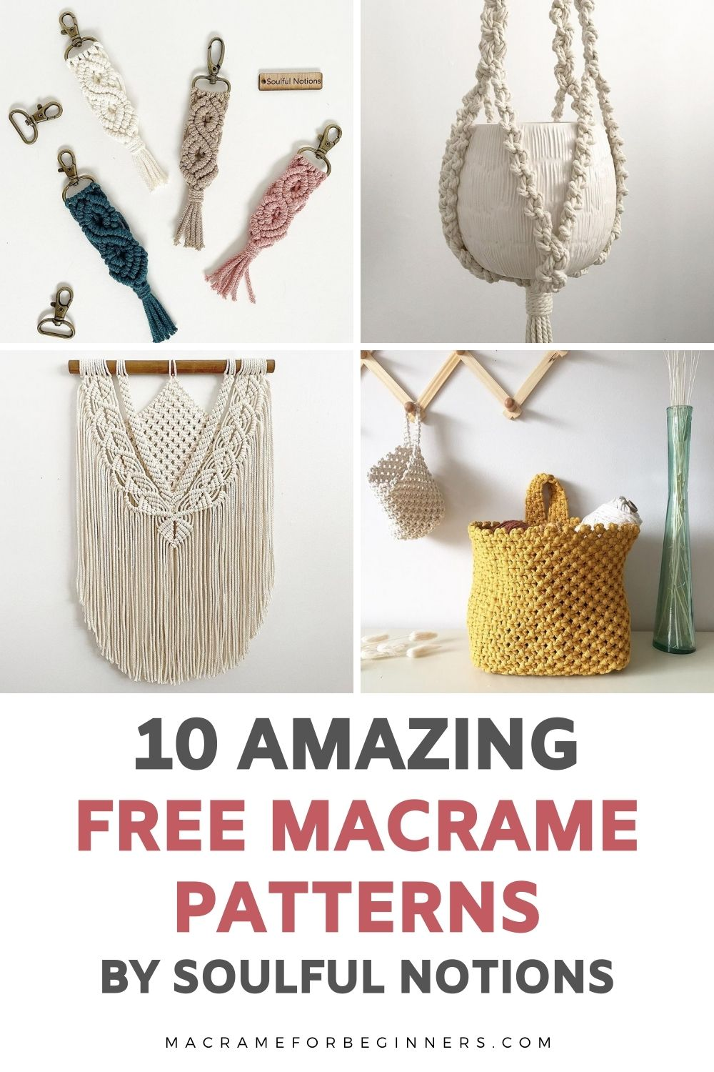 10 Free DIY Macrame projects for Beginners by Soulful Notions