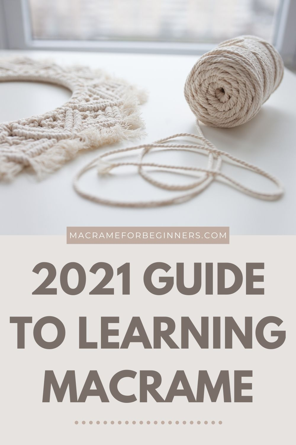 How to Start with Macrame in 2021 - A Complete Guide + Must-Have Macrame Supplies for Beginners 2