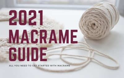 How to Start with Macrame in 2021 – Super Quick Guide for Beginners