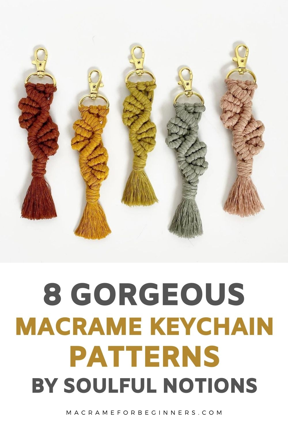Macrame Keychain Tutorials by Soulful Notions - Macrame for Beginners