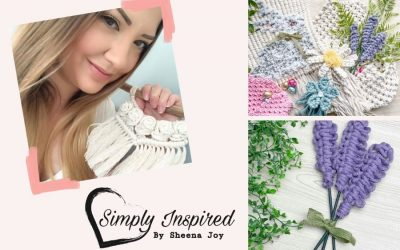 Get Simply Inspired with Sheena Joy's Wonderful Macrame Patterns + 10 Free Video Tutorials