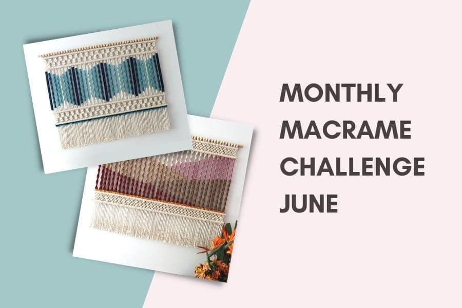 Monthly Macrame Challenge June Fibers of Mine - Macrame for Beginners