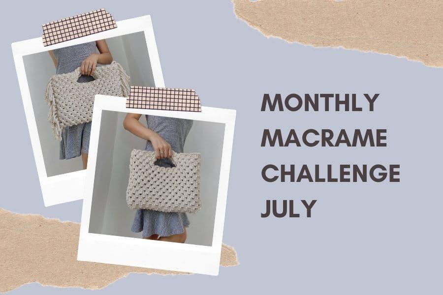 Monthly Macrame Challenge - Macrame Bag - Habit Made - Macrame for Beginners