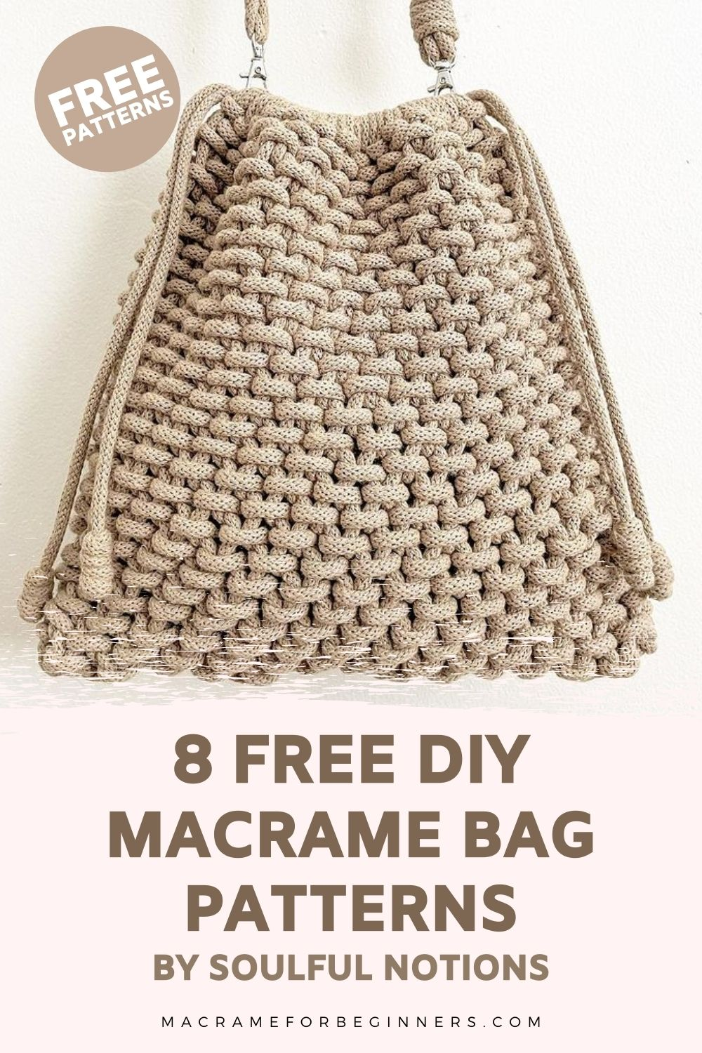 8 Gorgeous DIY Macrame Bag Patterns by Soulful Notions - Macrame for Beginners