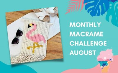 August Monthly Macrame Challenge – Simply Inspired Flamingo Wall Hanging